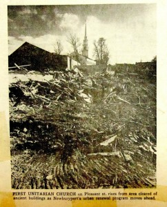 Courtesy of the Newburyport Public Library Archives, Ancient buildings demolished during Urban Renewal, The Unitarian Church on Pleasant Street in the background, Press image to enlarge