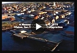 A Measure of Change, the video about Newburyport's Urban Renewal