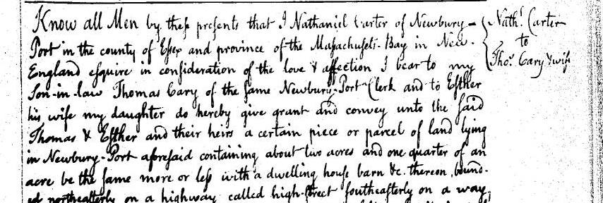 Excerpt of the 1775 Deed to Thomas and Esther Cary from Esther's father, Nathaniel Carter